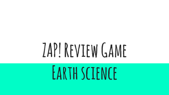 Earth Science Review for ZAP! Game