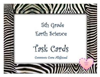 Earth Science Task Cards Zebra 5th Grade