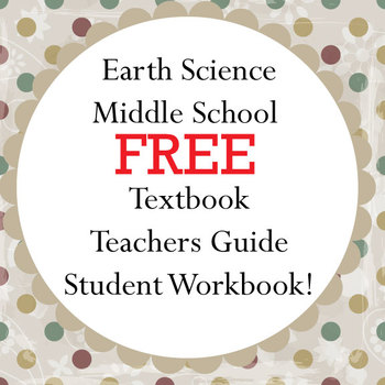 Earth Science Textbook, Teacher Guide & Student Workbook - Free