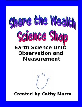 Earth Science Unit Prologue, Part 1: Observation and Measurement