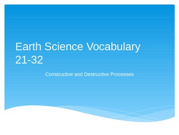 Earth Science Vocabulary 21-32 Power Point