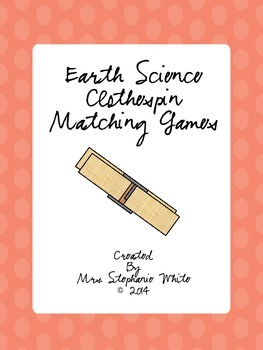 Earth Science Vocabulary Clothespin Matching Games