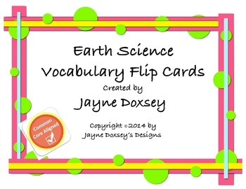 Earth Science Vocabulary Flip Cards