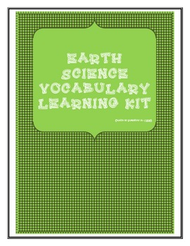Earth Science Vocabulary Learning Kit with assessment (STAAR & Common Core)
