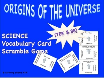 Earth Science Vocabulary Scramble : ORIGINS OF THE UNIVERSE (TX TEKS 8.8E)