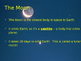Earth, Sun, Moon, Seasons, Phases of the Moon, Eclipses an