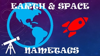 Earth & Space Astronomical Themed Nametags and Door Decor