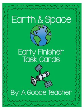 Earth & Space Early Finisher Task Cards