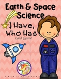 Earth & Space- I Have, Who Has Science CARD GAME & NGSS Review