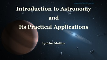 Earth & Space Science Astronomy PowerPoint #1 Introduction to Astronomy