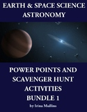 Earth & Space Science Astronomy PowerPoints & Scavenger Hunt Activities BUNDLE 1