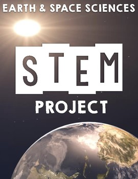 Earth Space Systems Stem Project Science Stem For First Grade
