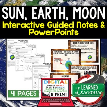 Earth, Sun, Moon Guided Notes & PowerPoints NGSS Google, Interactive