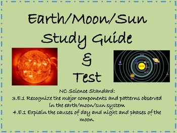 Earth, Sun, Moon System Study Guide and Test