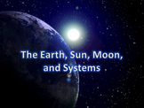 Earth, Sun, Moon, and Systems PowerPoint Readers' Theater with Quiz and Notes