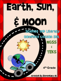 Earth, Sun, and Moon:Complete Lesson Set Bundle (TEKS & NGSS) 4th Grade