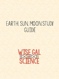 Earth, Sun, and Moon Study Guide