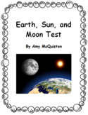 Earth, Sun, and Moon Test and Study Guide