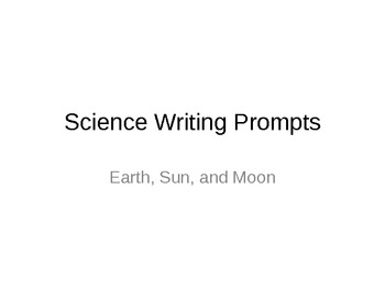 Earth, Sun, and Moon Writing Prompts