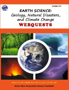 Earth Systems Webquest: Geology, Natural Disasters, and Climate Change