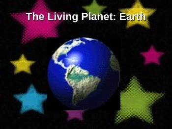 Earth: The Living Planet