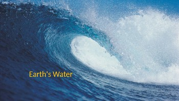 Earth Water PowerPoint and Guided Notes Bundle