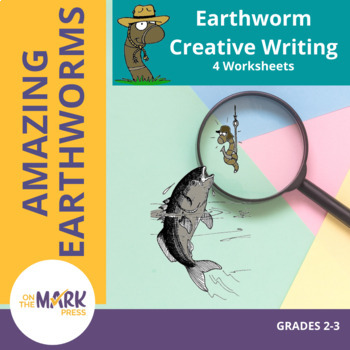 Earthworm Creative Writing Worksheets! Grades 2-3