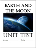 Earth and Moon Unit Exam