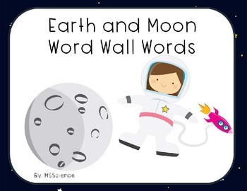 Earth and Moon Word Wall Words