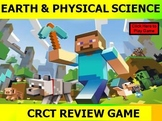 Earth and Physical Science CRCT REVIEW COMMON CORE Minecra