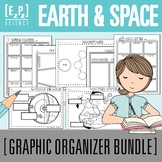Earth and Space Graphic Organizer Science Bundle