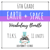 Earth + Space Science VOCABULARY BUNDLE - 6th Grade TEKS {Updated 2019}
