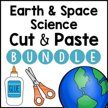 Earth and Space Science: Cut and Paste BUNDLE