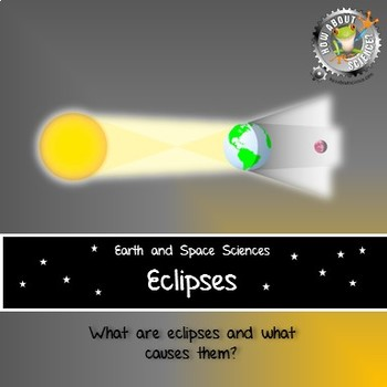 Earth and Space Sciences:  Eclipses