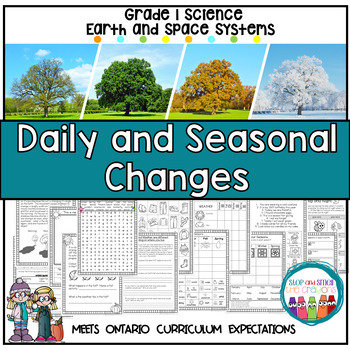 Earth and Space Systems - Daily and Seasonal Changes  Grade One