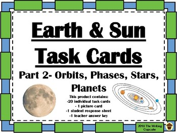 Earth and Sun Task Cards Part 2:  Orbits, Phases, Stars, & Planets