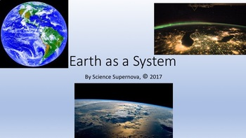 Earth as a System PPT With Student Notes