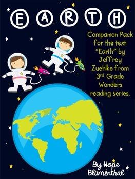 """Earth"" by Jeffrey Zuehike: 3rd Grade Wonders Series Companion Pack"