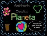 Día de la tierra/Earth day mini unit EN ESPAÑOL