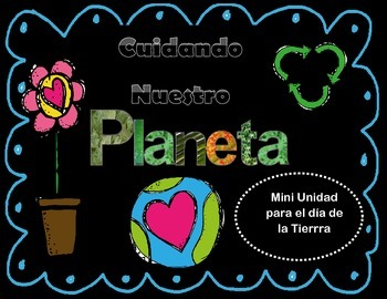Día de la tierra/Earth day mini unit EN ESPAÑOL