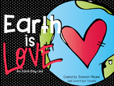 Earth is Love: An Earth Day Unit
