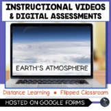 Earth's Atmosphere Instructional Videos & Digital Assessme