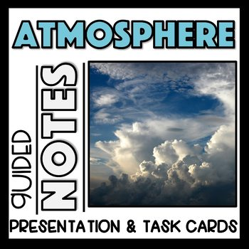 Earth's Atmosphere: PowerPoint, Activity, Interactive Notes & Task Card Review