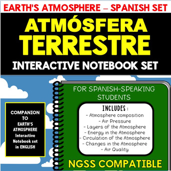 Earth's Atmosphere SPANISH Interactive Notebook Set