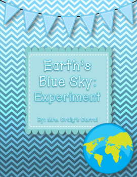 Planet Earth's Blue Sky Experiment