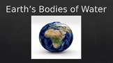 Earth's Bodies of Water PowerPoint Presentation