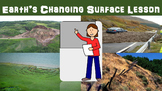 Earth's Changing Surface Lesson w/ Worksheet, Power Point, and Research Activity