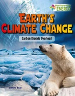 Earth's Climate Change: Carbon Dioxide Overload
