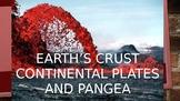 Earth's Crust, and Pangea