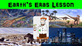 Earth's Eras No Prep Lesson with Worksheet, Power Point, and Research Prompt